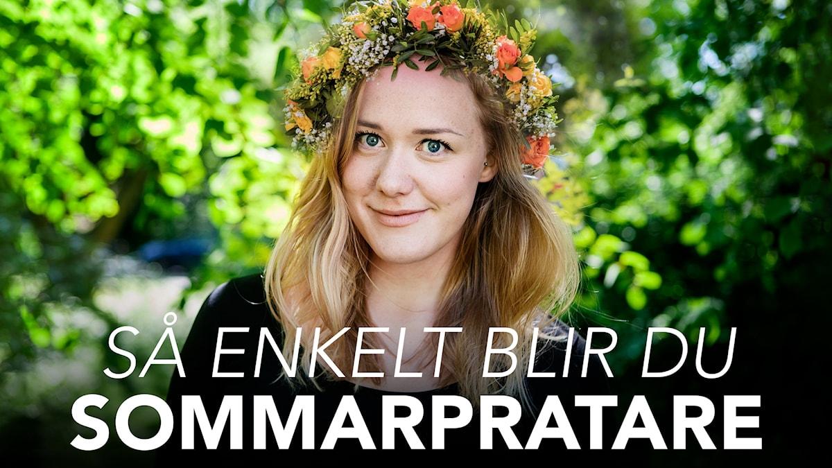 """Bild på Moa Lundqvist och texten """"Så blir du sommarpratare"""""""