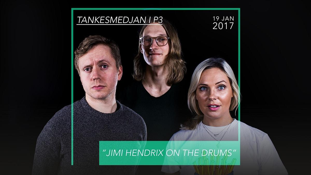 """Omslag till podden Tankesmedjan. Dagens avsnitt heter """"Jimi Hendrix on the drums - 19 januari 2017"""""""