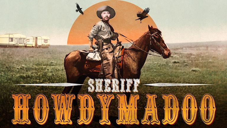 Sheriff Howdymadoo