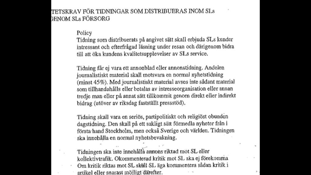Faksimil: Kvalitetskraf för tidningar som distribueras inom SL:s