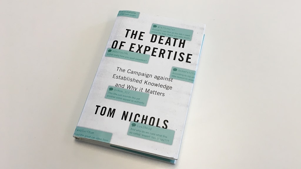 Bokomslag: The Death of Expertise - The Campaign against Established Knowledge and Why it Matters