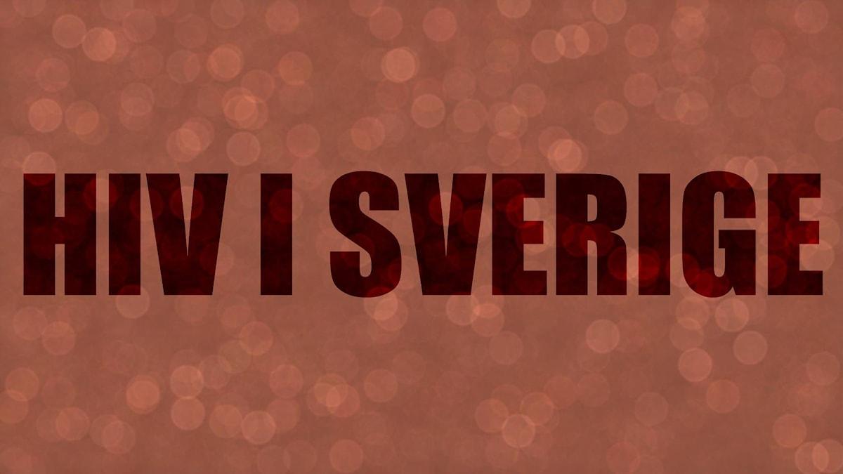 Hiv i Sverige.