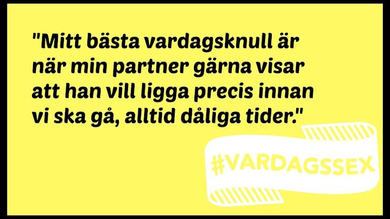 Citat #vardagssex Foto: Maria Maunsbach/SR