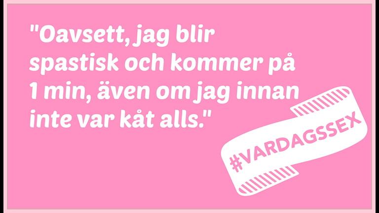 Citat #vardagssex. Foto: Maria Maunsbach/SR