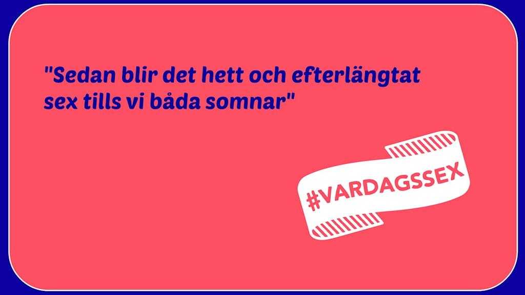Citat #vardagssex.