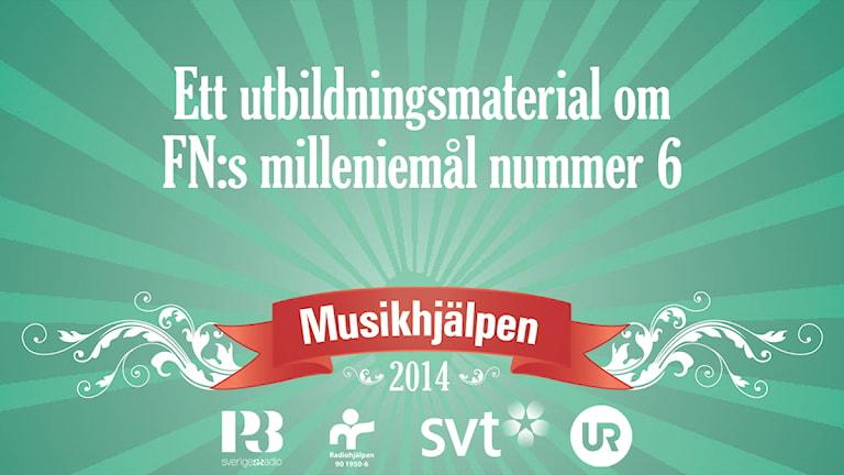 Utbildningsmaterial för Musikhjälpen 2014
