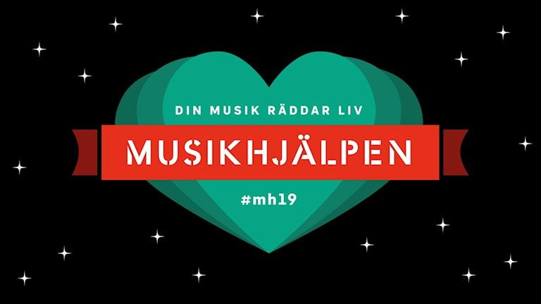 """Grafik föreställande Musikhjälpens logga med röd banner och et stort grönt hjärta på en svart bakgrund med vita stjärnor. I grafiken står det """"Musikhjälpen - Din musik räddar liv #mh19"""""""