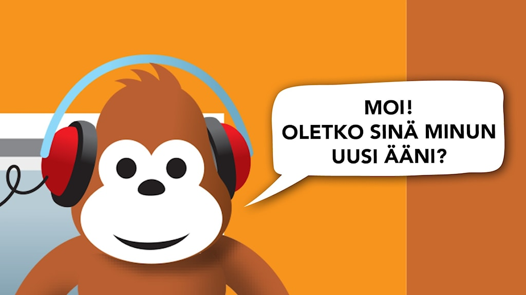 Gorilja radiostudiossa ja puhekupla: Moi! Oletko sinä minun uusi ääni?