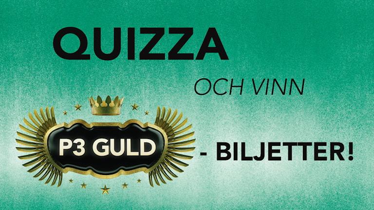 Quizza och vinn P3 Guld-biljetter!