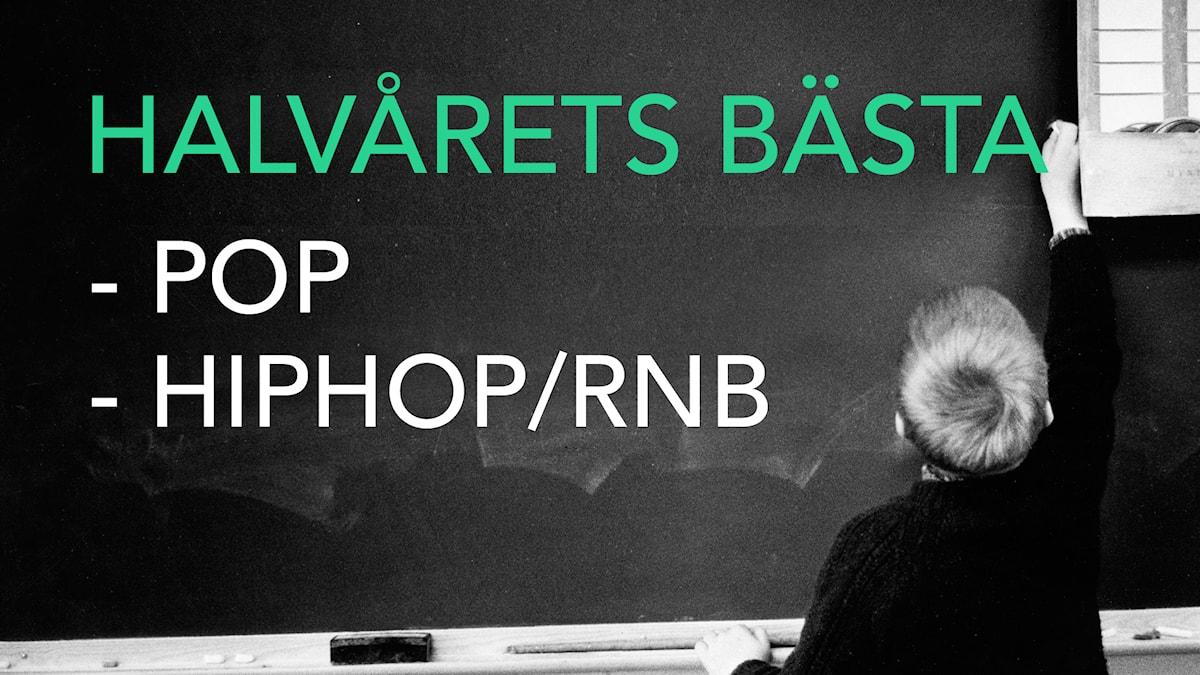 Halvårets bästa pop och hiphop/rnb