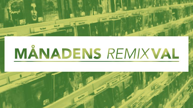 Månadens remixval