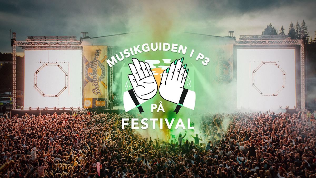 Musikguiden i P3 på festival