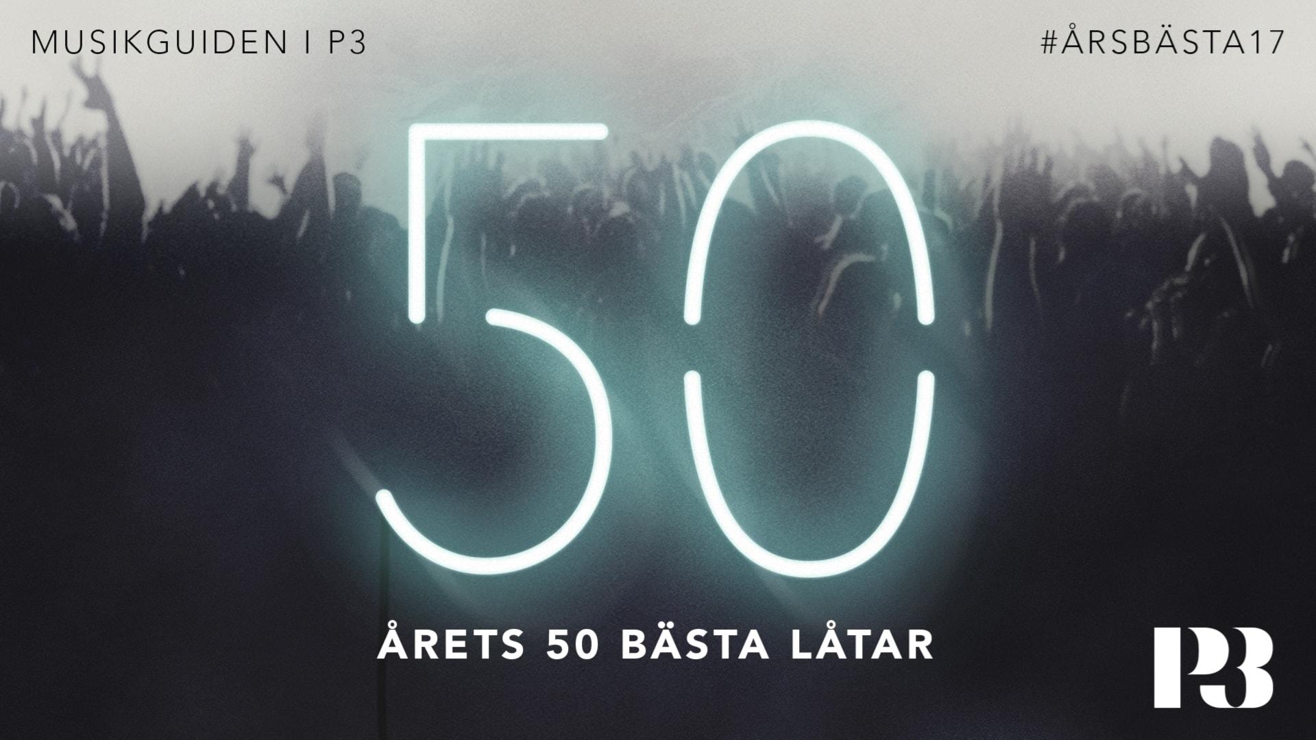 roliga 50 års sånger Årsbästa17 – årets 50 bästa låtar 21 december 2017 kl 18:03  roliga 50 års sånger