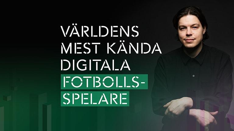 P3 Spel – Världens mest kända digitala fotbollsspelare