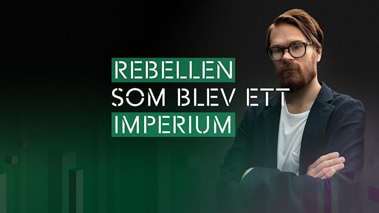 P3 Spel – Rebellen som blev ett imperium