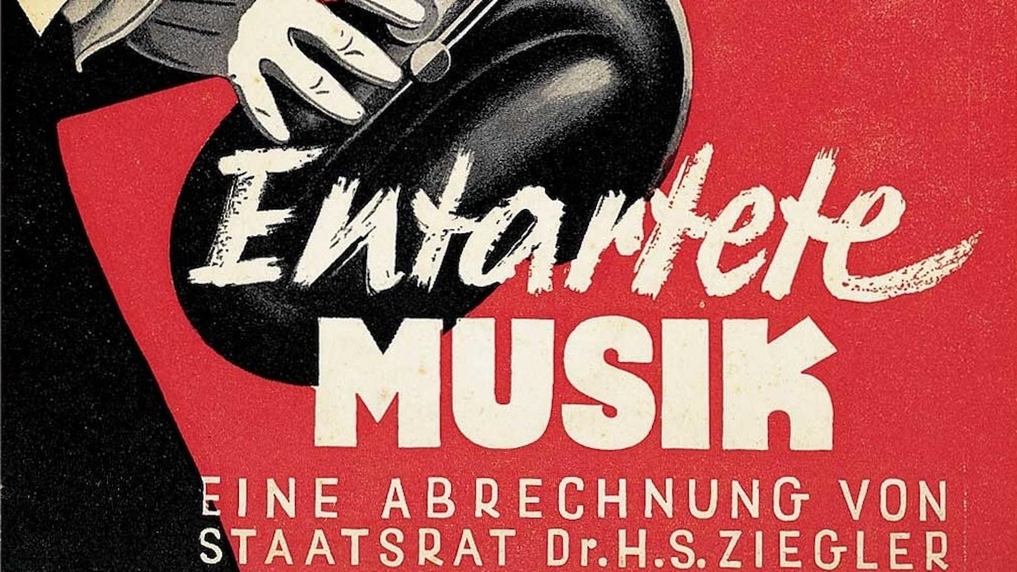 """Detalj ur en utställningsaffisch om """"urartad musik"""" från 1938."""