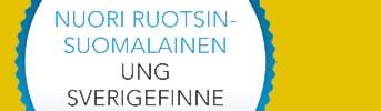 Vuoden Nuori Ruotsinsuomalainen/Årets Unga Sverigefinne