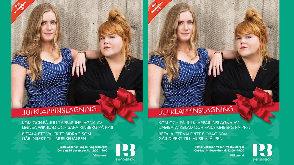 Bild på Linnea och Sara med information om julklappsinslagningen för Musikhjälpen