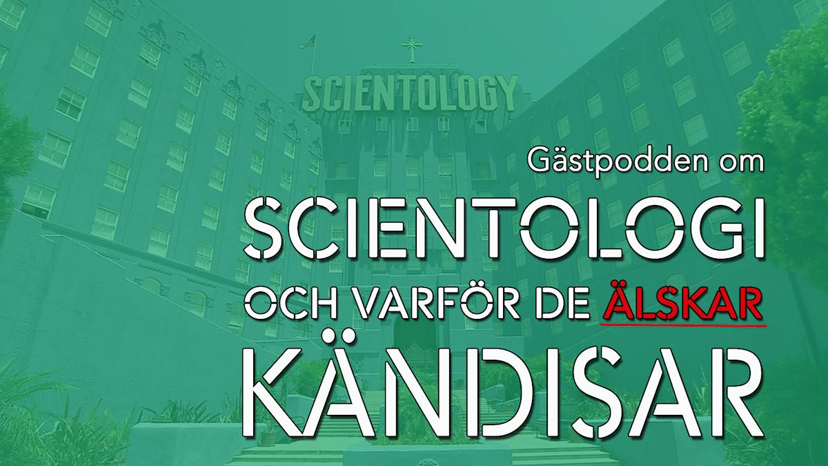 """Bild med texten """"Scientologi och varför de älskar kändisar"""""""