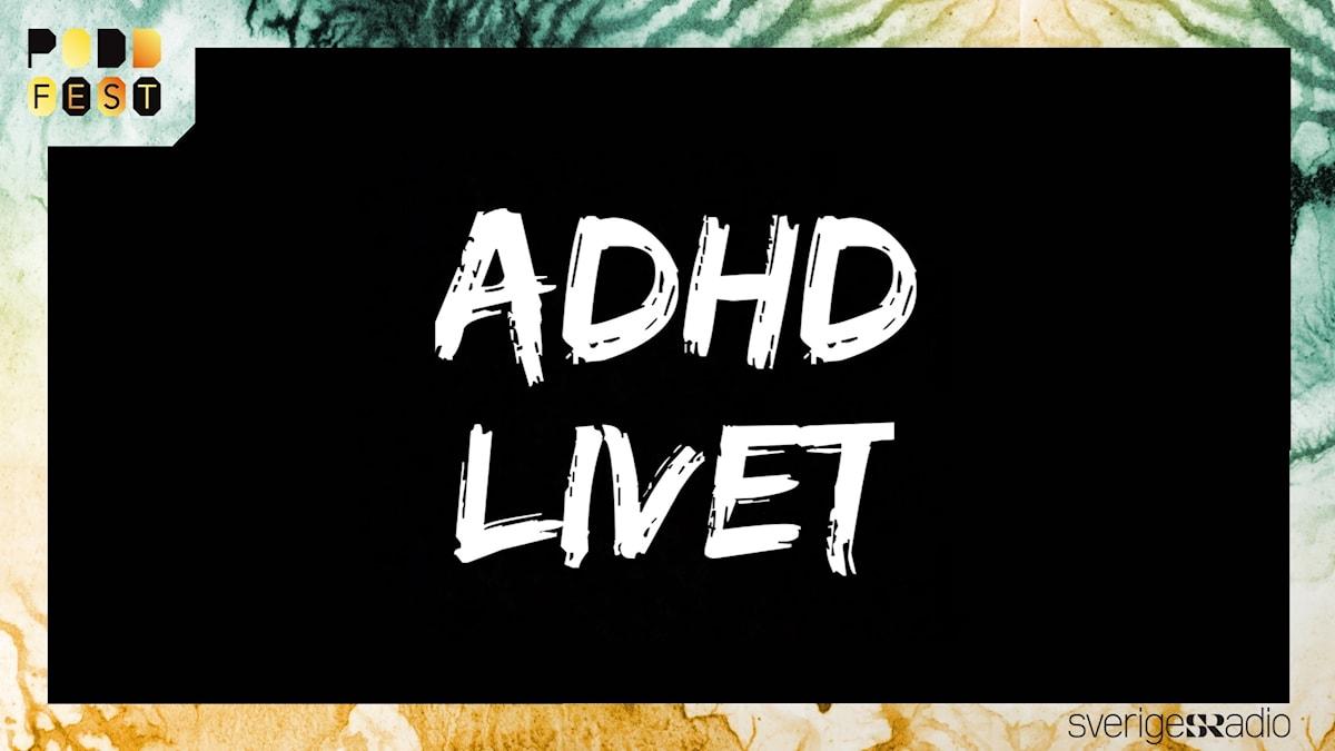 ADHDLIVET