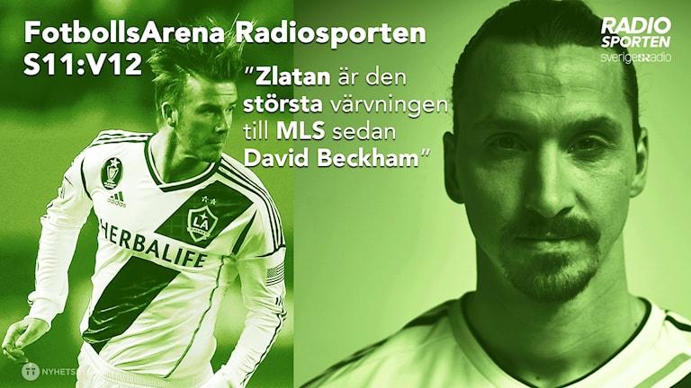 Zlatan Ibrahimovic jämförs med David Beckham.