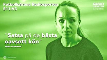 Malin Levenstad är gäst i veckans FotbollsArena. Foto: TT