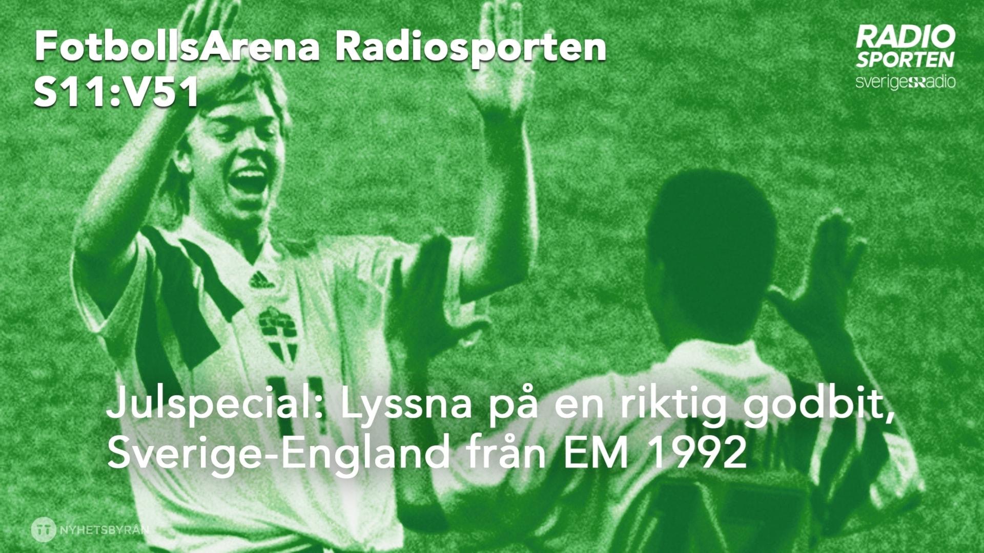 FotbollsArena julspecial: Sverige-England EM 1992