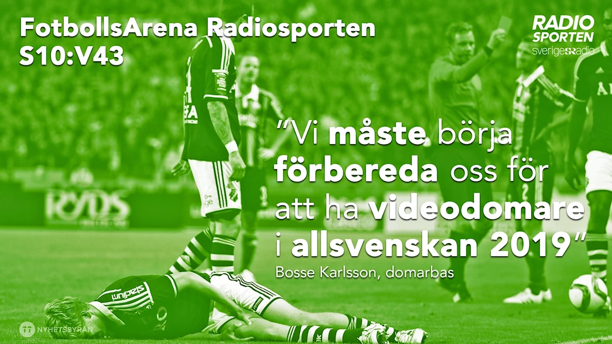 Bosse Karlsson tror videodomare införs i allsvenskan till 2019.