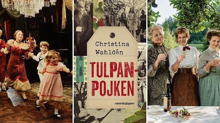 """Filmen """"Fanny och Alexander"""", boken """"Tulpanpojken"""" och tv-serien """"Fröken Frimans krig"""""""