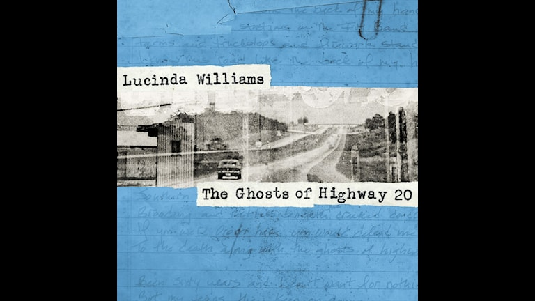 """Lucinda Williams """"The Ghosts of Highway 20"""""""