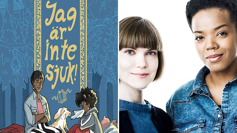 """""""Jag är inte sjuk"""" av Sara Bergmark Elfgren och Maria Fröhlich."""