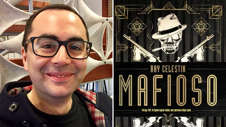 """Deckarförfattaren Ray Celestin och boken """"Mafioso"""" där Louis Armstrong möter Al Capone."""
