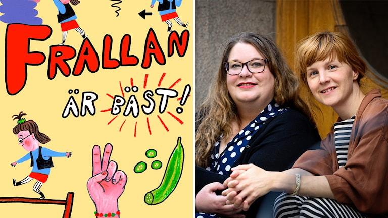 """""""Frallan är bäst"""" av Sara Ohlsson och Lisen Adbåge."""
