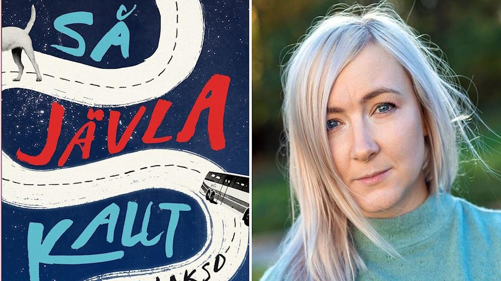 """""""Så jävla kallt"""" är Lova Laksos debutbok."""