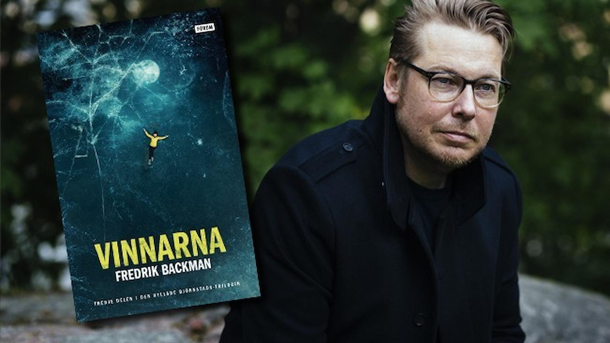 """Fredrik Backman och omslaget till hans bok """"Vinnarna""""."""