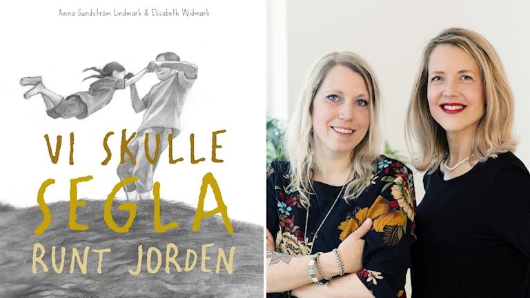 """""""Vi skulle segla runt jorden"""" av författaren Anna Sundström Lindmark och illustratören Elisabeth Widmark."""
