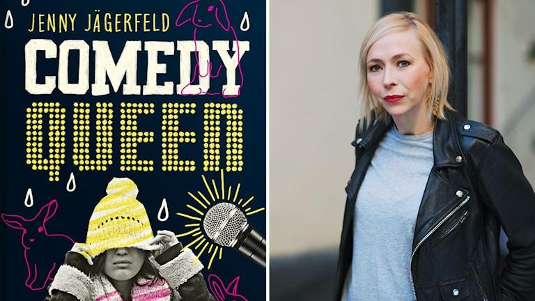 """""""Comedy Queen"""" är skriven av Jenny Jägerfeld."""