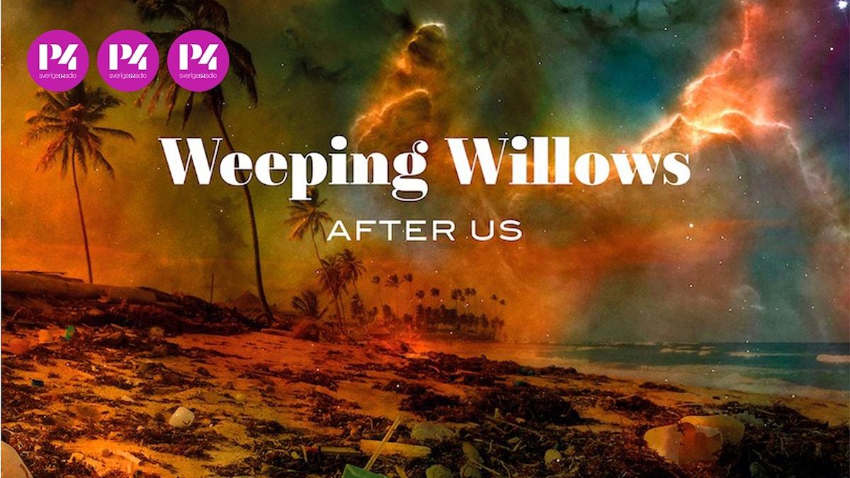 """Weeping Willows nya skiva """"After us""""."""