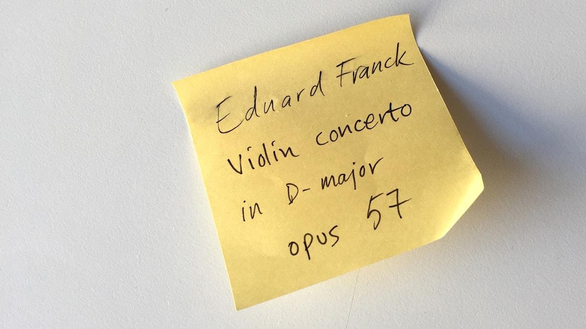 En post it-lapp med texten: Eduard Franck violin concerto in D major opus 57