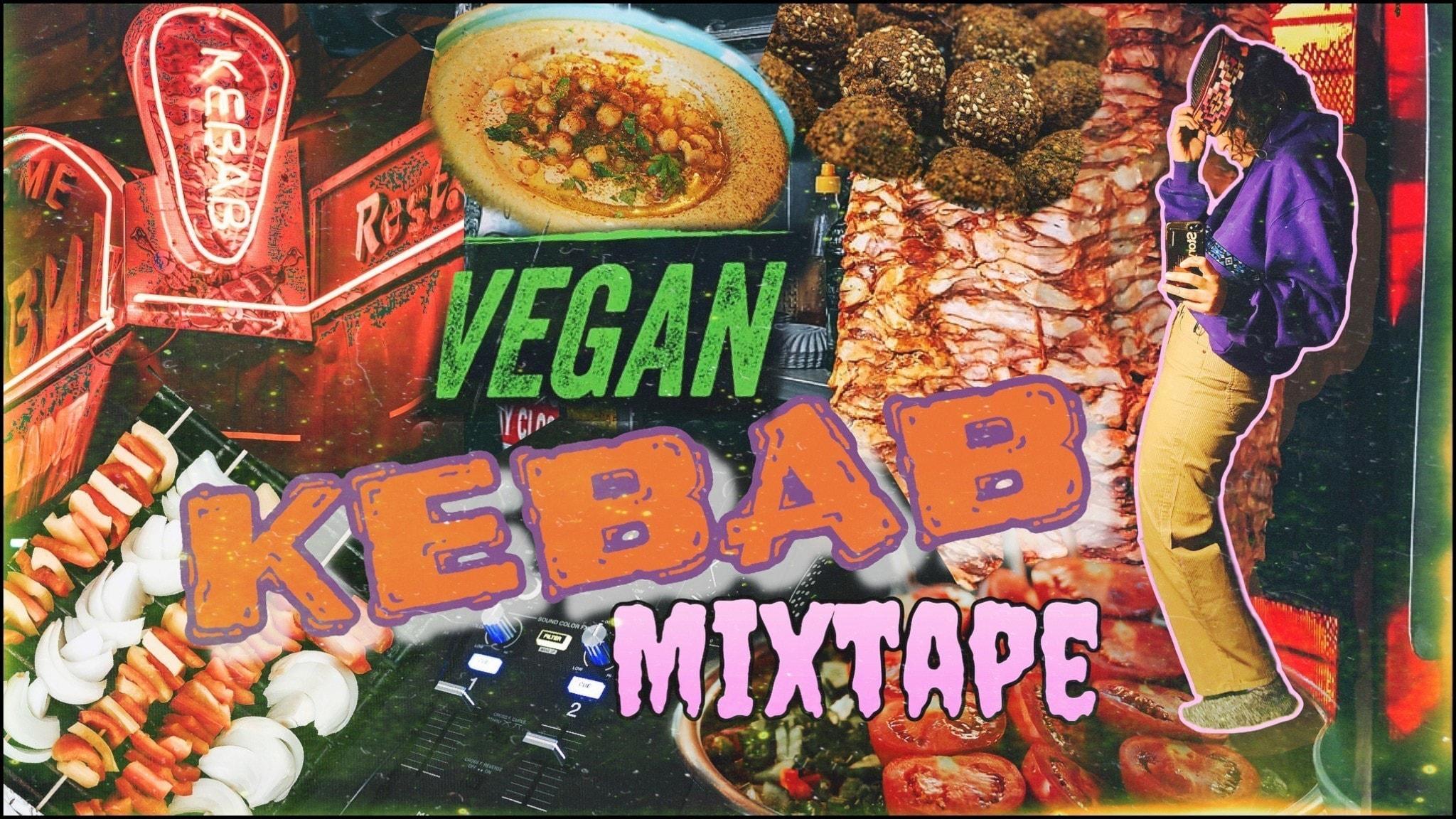 Montagebild för mixtejp Vegan Kebab