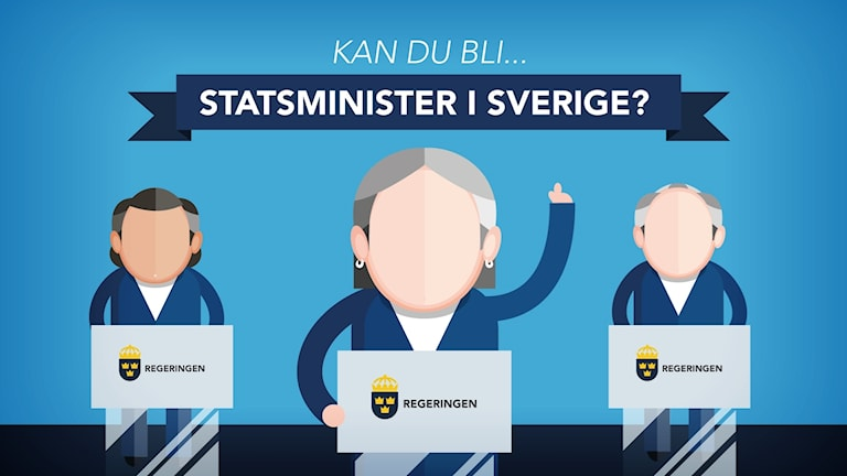 QUIZ: Kan du bli statsminister i Sverige? Grafik: Liv Widell / Sveriges Radio