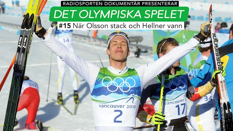 #15 När Johan Olsson stack iväg och Marcus Hellner vann