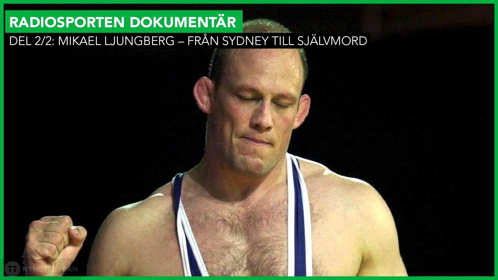 Del 2/2: Mikael Ljungberg – Från Sydney till självmord