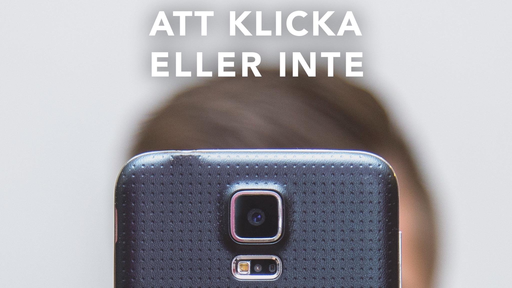 Kamera i fokus text: Att klicka eller inte