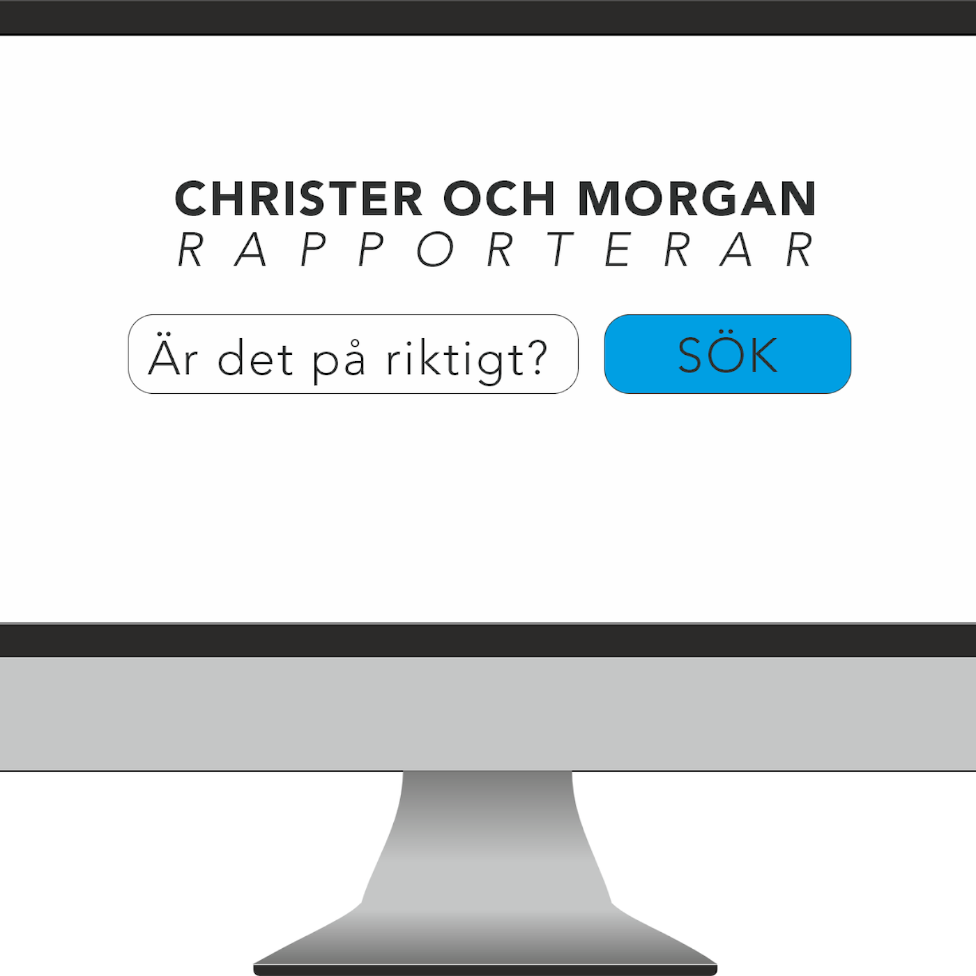Christer och Morgan rapporterar