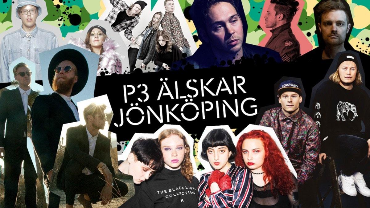 Movits, Dolores Haze, Joel Alme, Vigiland, Death Team, Lunar Springs, Bullock Hearts och Kaptain är bara några av stjärnorna som dyker upp på P3 Älskar Jönköping 29 oktober.