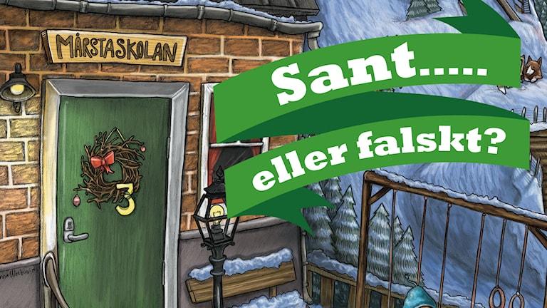Julkalendern 2014 High Tower. Sant eller falskt. Dec 03. Illustratör: Anna Westin/Sveriges Radio AB