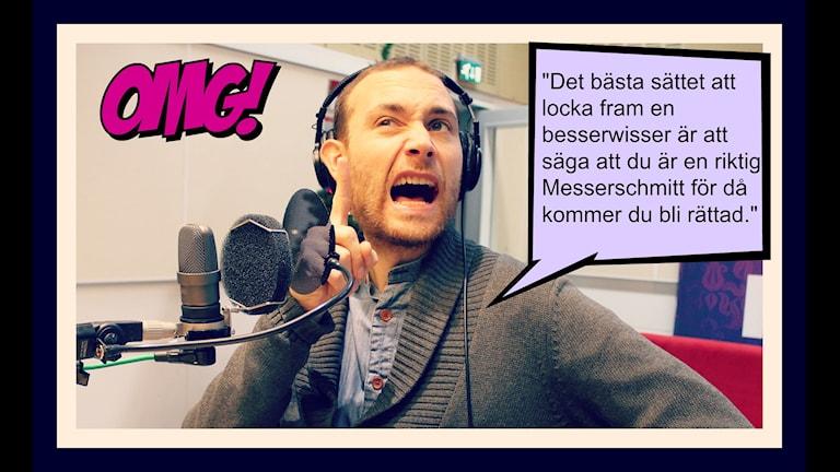 Jesper Rönndahl är besserwisser och programledare för Institutet i P3. Foto: Ronnie Ritterland / Sveriges Radio