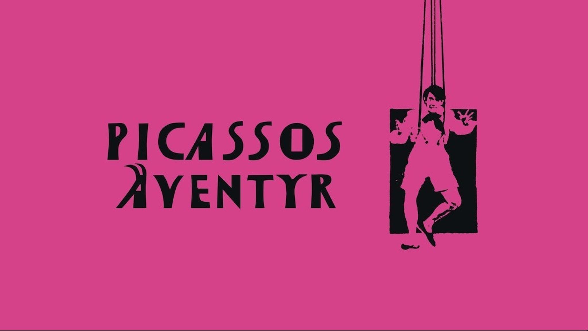 Bilden visar filmaffischen från Picassos äventyr.