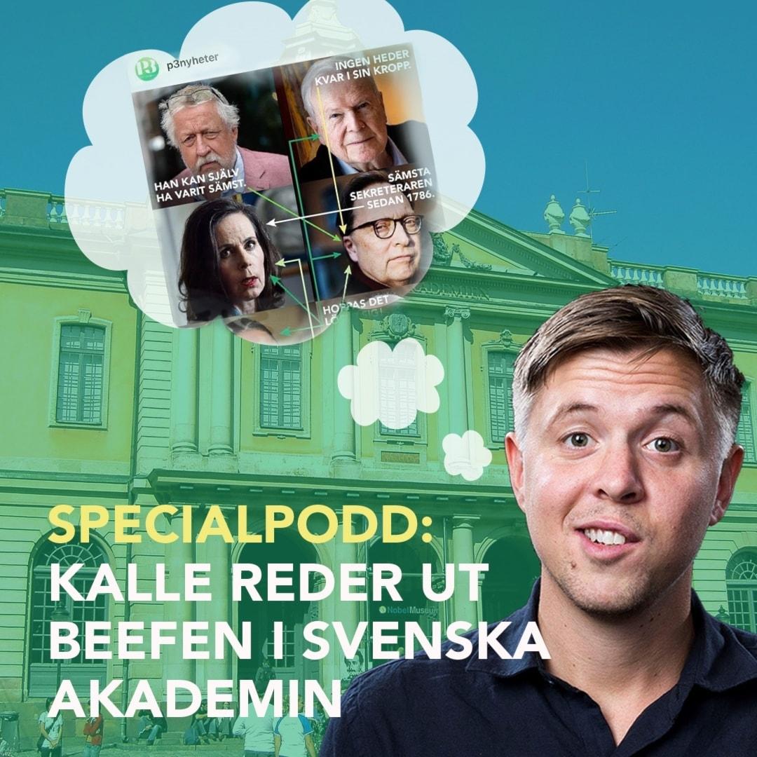 SPECIALPODD: Kalle förklarar beefen i Svenska Akademin